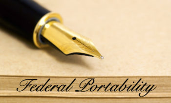 The Federal Portability Series: What Is It And Does It Affect You?